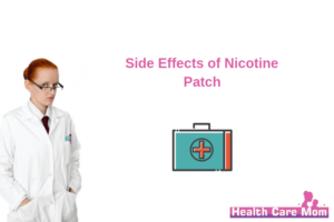 Side Effects of Nicotine Patch