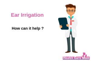 Ear Irrigation